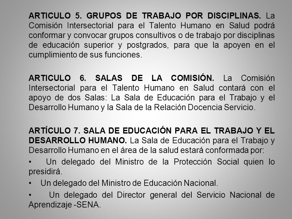 ARTICULO 5. GRUPOS DE TRABAJO POR DISCIPLINAS