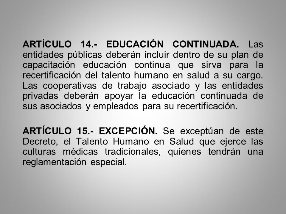 ARTÍCULO 14. - EDUCACIÓN CONTINUADA