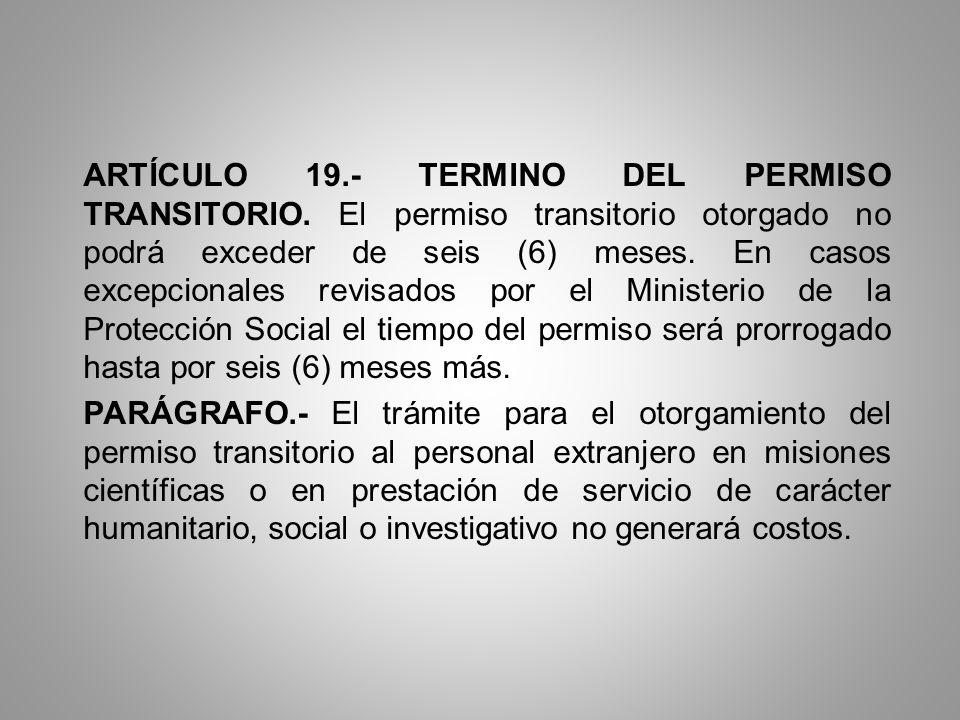 ARTÍCULO 19. - TERMINO DEL PERMISO TRANSITORIO