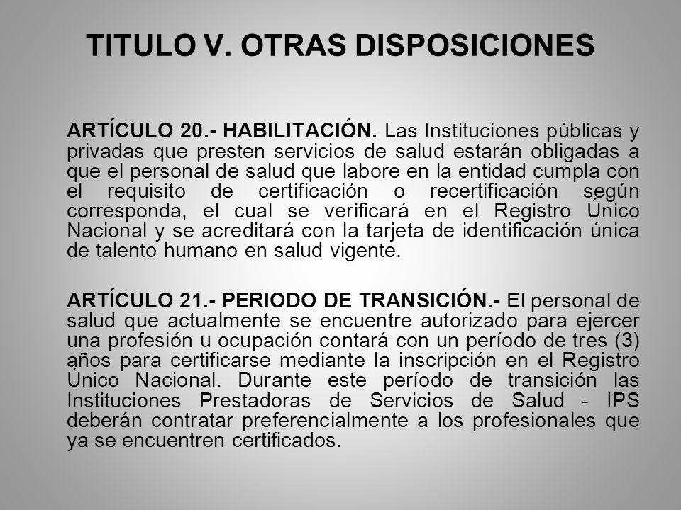 TITULO V. OTRAS DISPOSICIONES