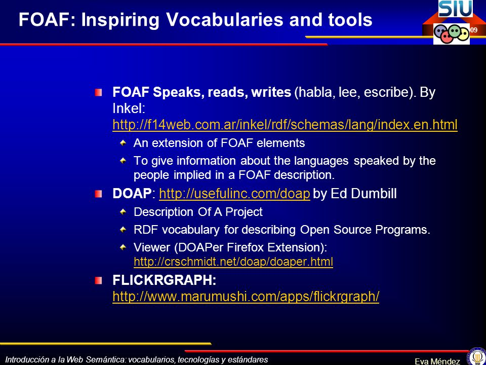 FOAF: Inspiring Vocabularies and tools