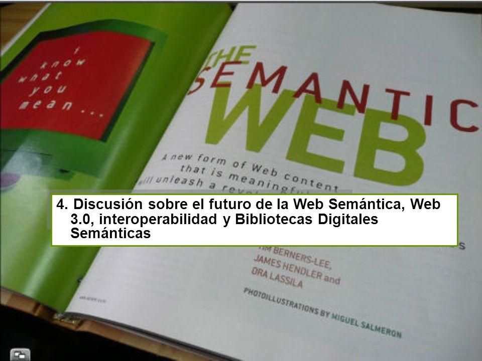 4. Discusión sobre el futuro de la Web Semántica, Web 3