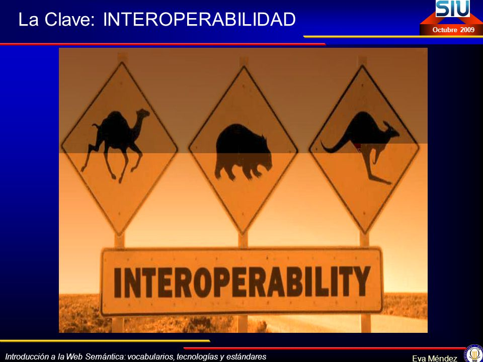 La Clave: INTEROPERABILIDAD