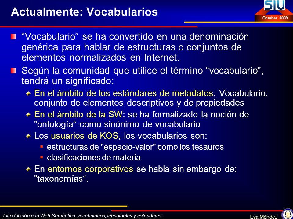 Actualmente: Vocabularios