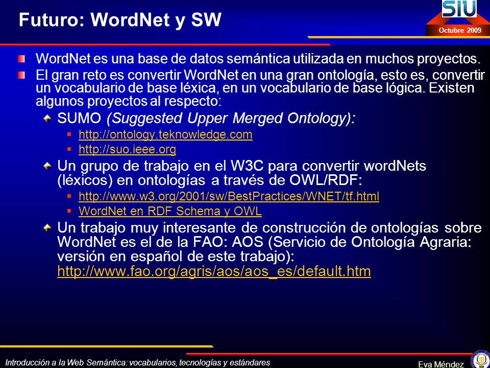 Futuro: WordNet y SW SUMO (Suggested Upper Merged Ontology):