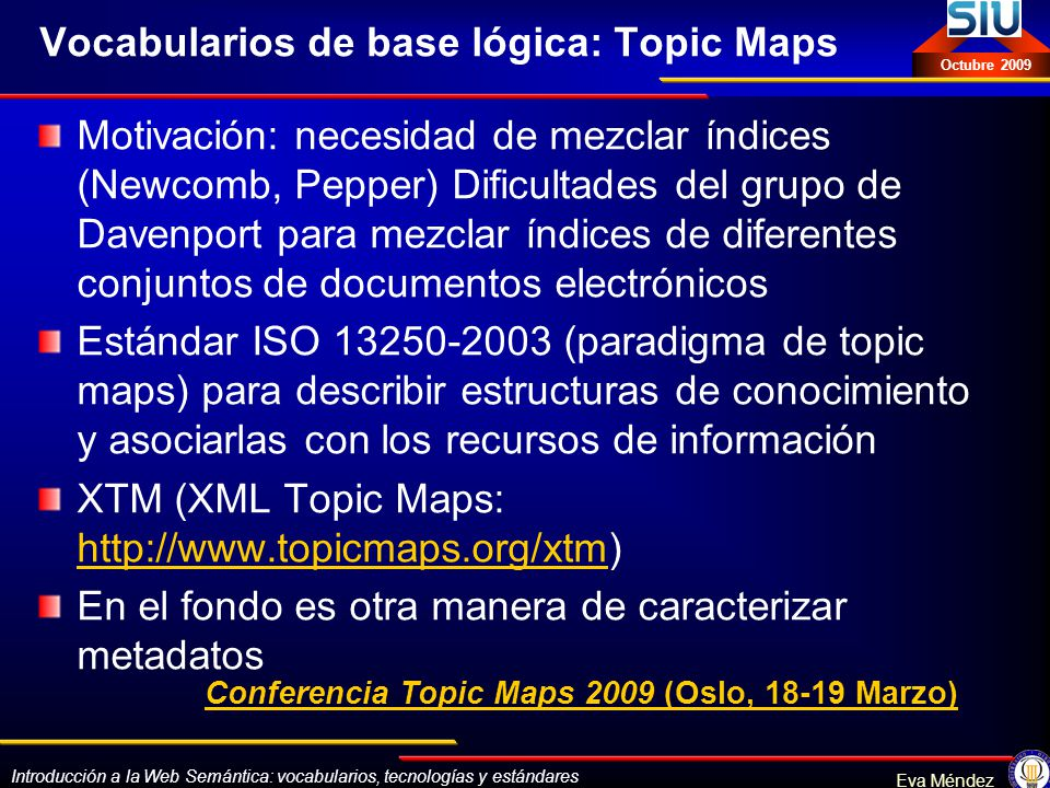 Vocabularios de base lógica: Topic Maps