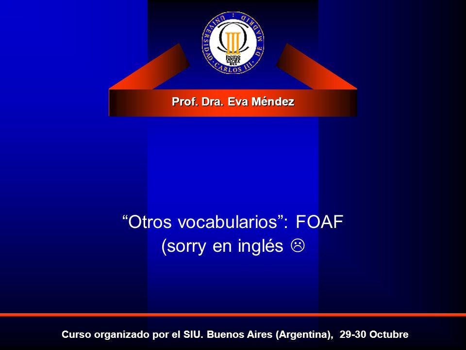 Otros vocabularios : FOAF