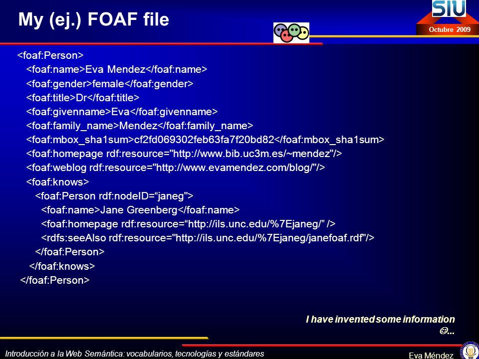 My (ej.) FOAF file <foaf:Person>