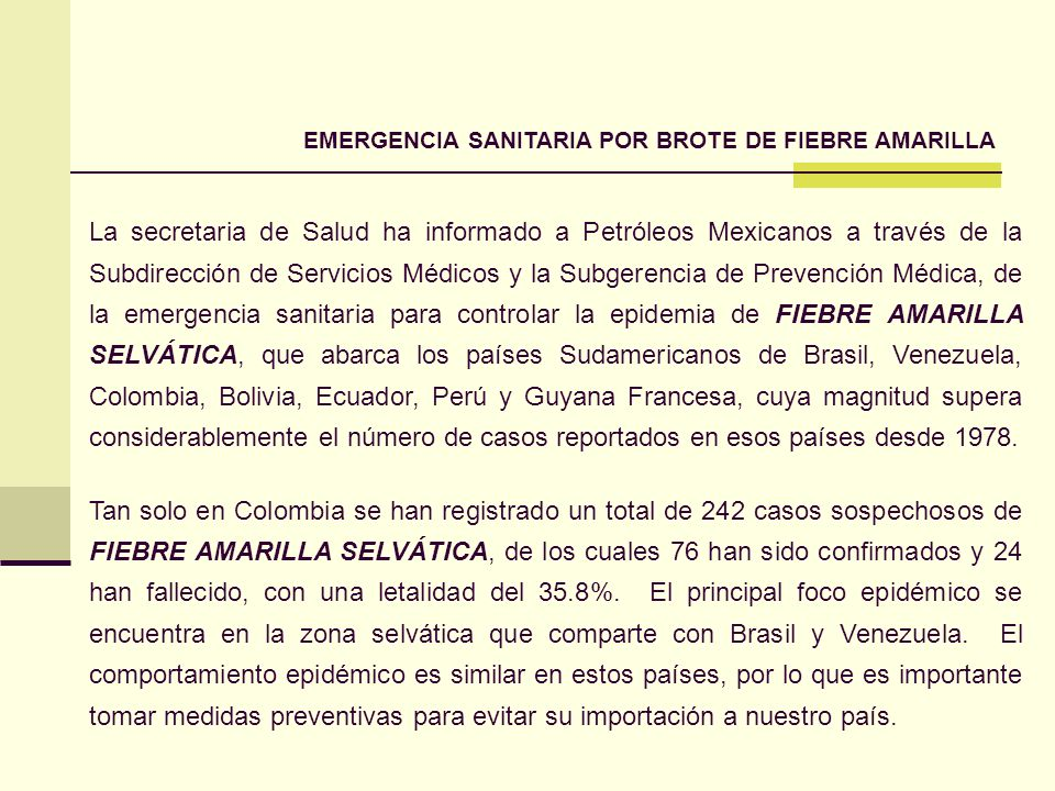 EMERGENCIA SANITARIA POR BROTE DE FIEBRE AMARILLA