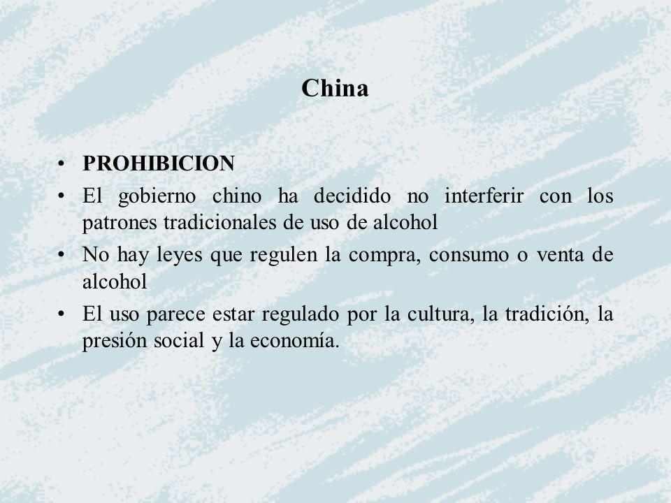 China PROHIBICION. El gobierno chino ha decidido no interferir con los patrones tradicionales de uso de alcohol.
