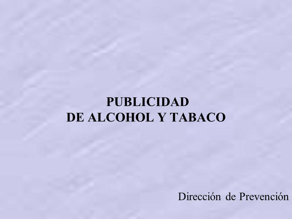 PUBLICIDAD DE ALCOHOL Y TABACO