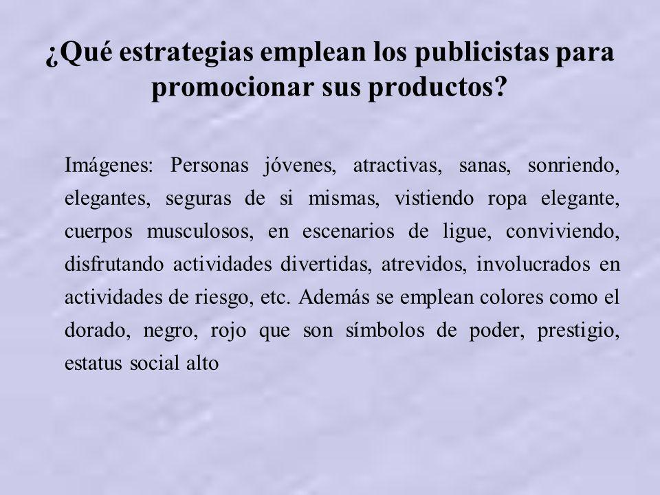 ¿Qué estrategias emplean los publicistas para promocionar sus productos