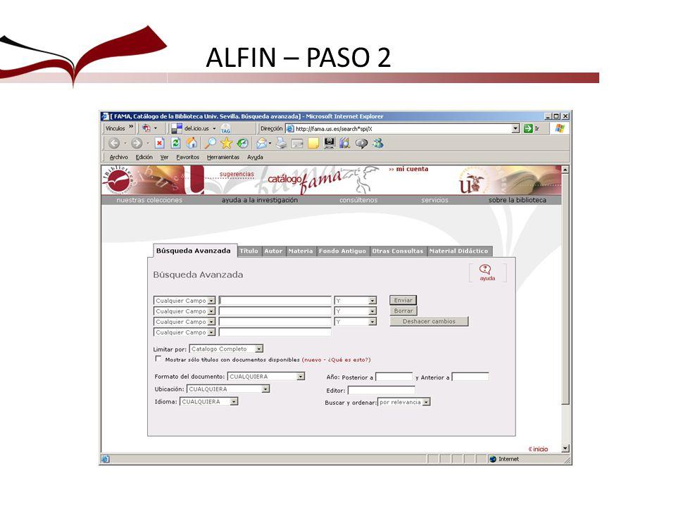 ALFIN – PASO 2 En esta diapositiva hay un enlace para conectar con el catálogo y enseñarles a buscar en Fama.