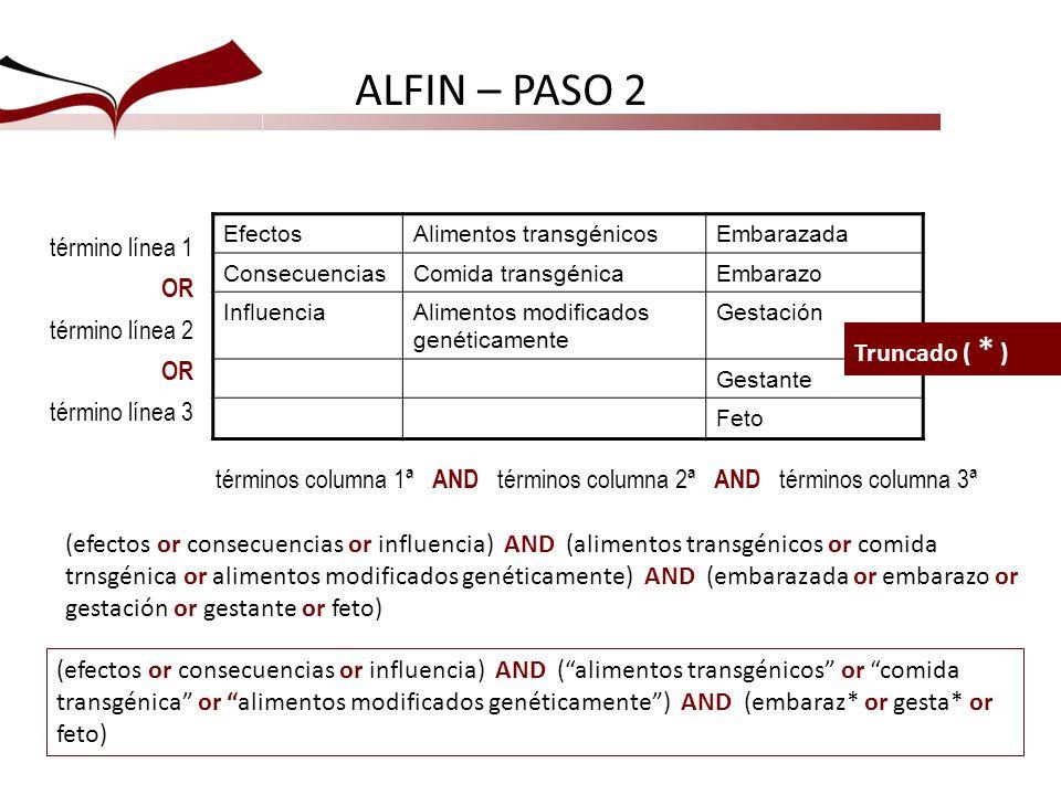 ALFIN – PASO 2 término línea 1 OR término línea 2 término línea 3