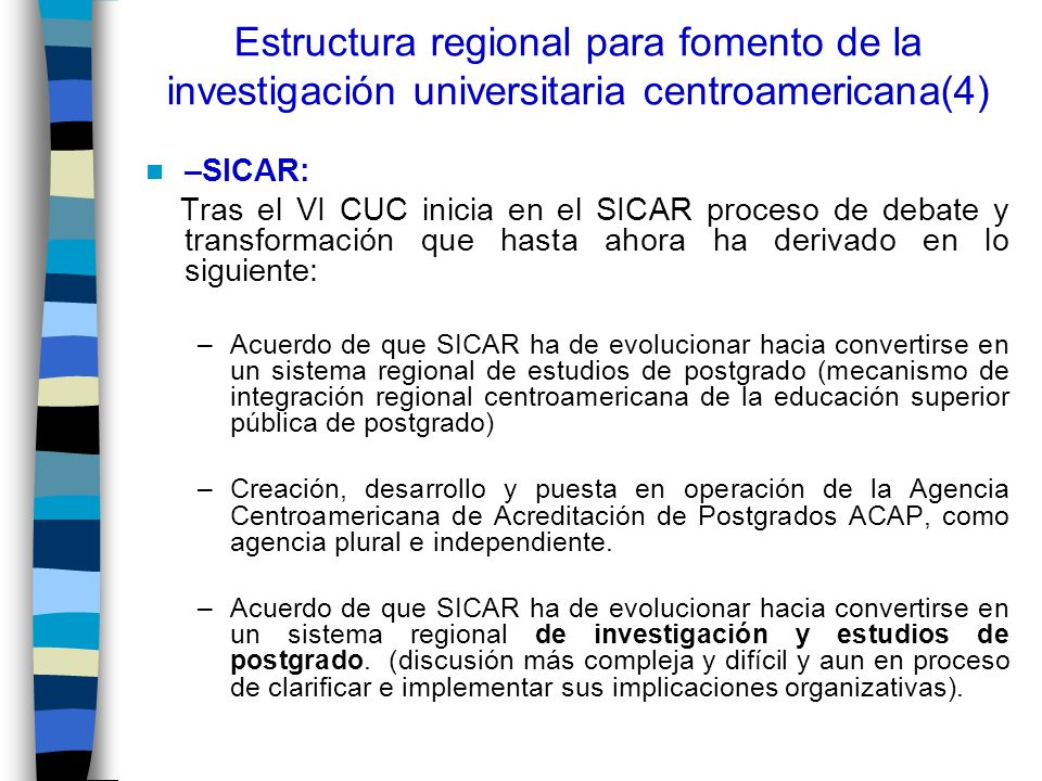 Estructura regional para fomento de la investigación universitaria centroamericana(4)