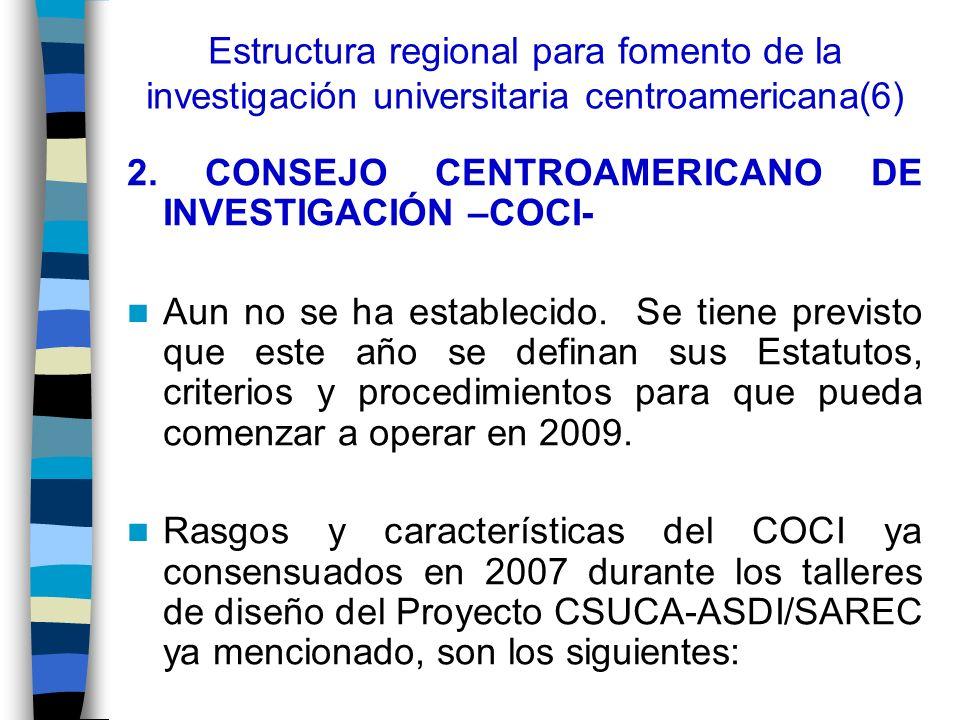 Estructura regional para fomento de la investigación universitaria centroamericana(6)