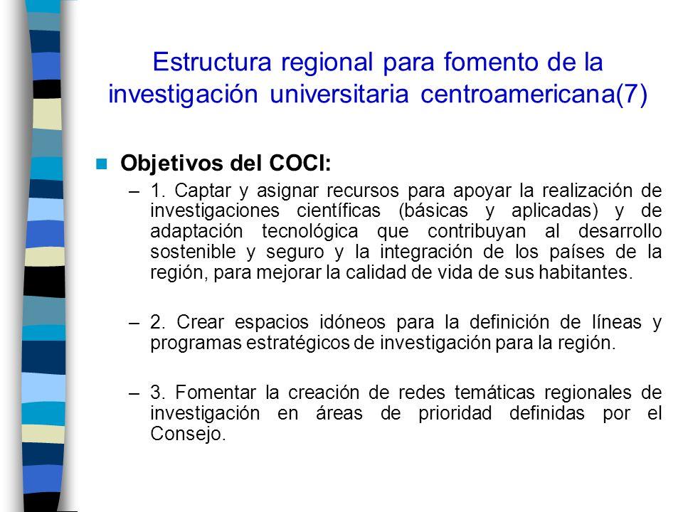 Estructura regional para fomento de la investigación universitaria centroamericana(7)