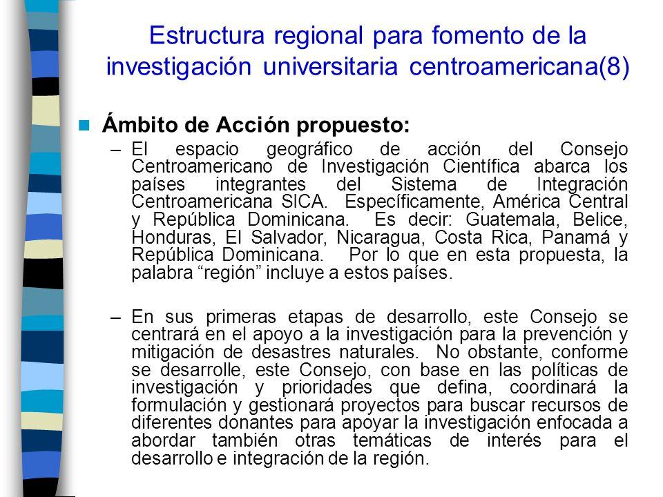 Estructura regional para fomento de la investigación universitaria centroamericana(8)