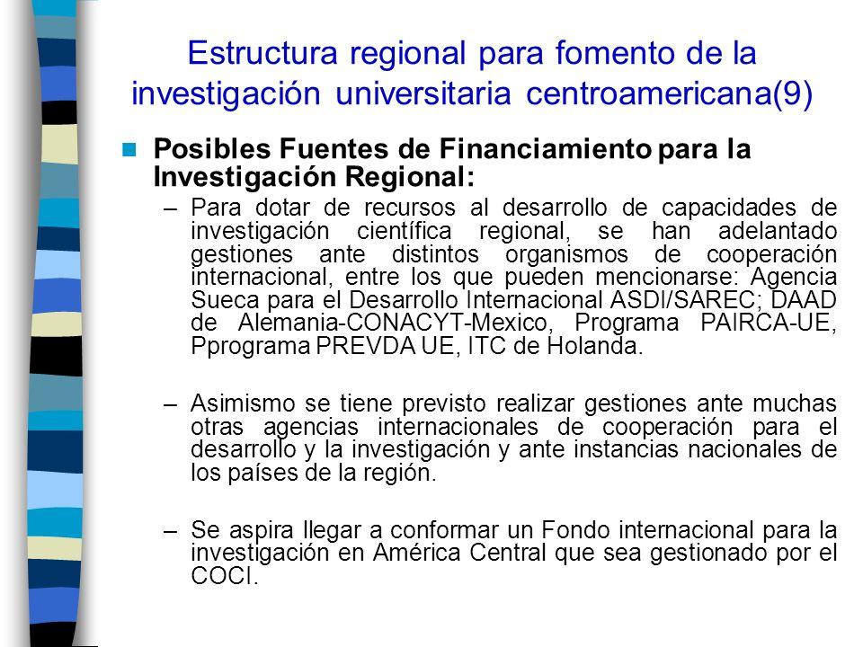 Estructura regional para fomento de la investigación universitaria centroamericana(9)