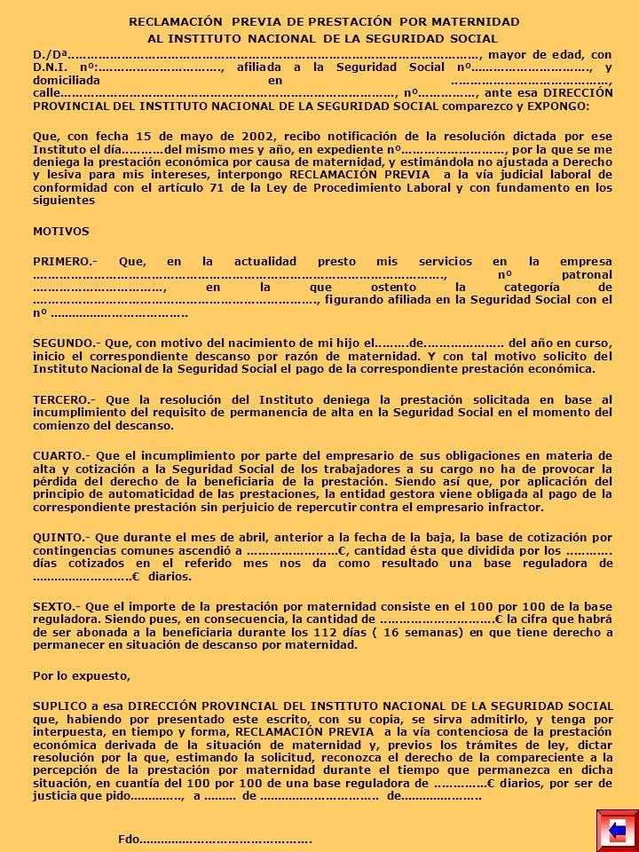 RECLAMACIÓN PREVIA DE PRESTACIÓN POR MATERNIDAD