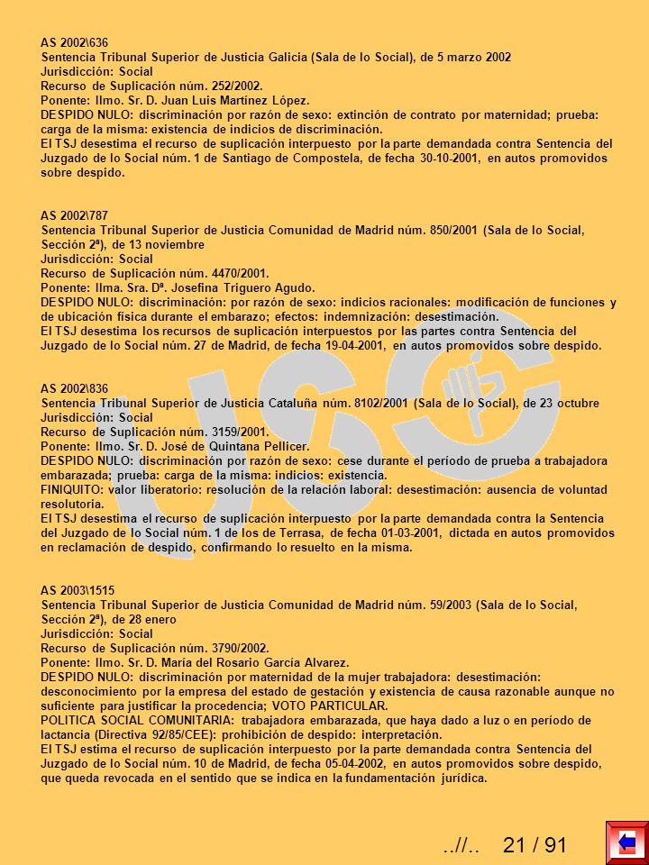AS 2002\636Sentencia Tribunal Superior de Justicia Galicia (Sala de lo Social), de 5 marzo 2002. Jurisdicción: Social.