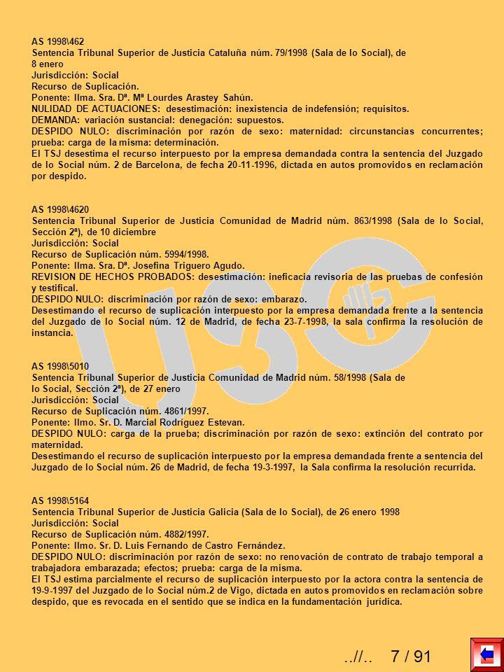 AS 1998\462 Sentencia Tribunal Superior de Justicia Cataluña núm. 79/1998 (Sala de lo Social), de. 8 enero.