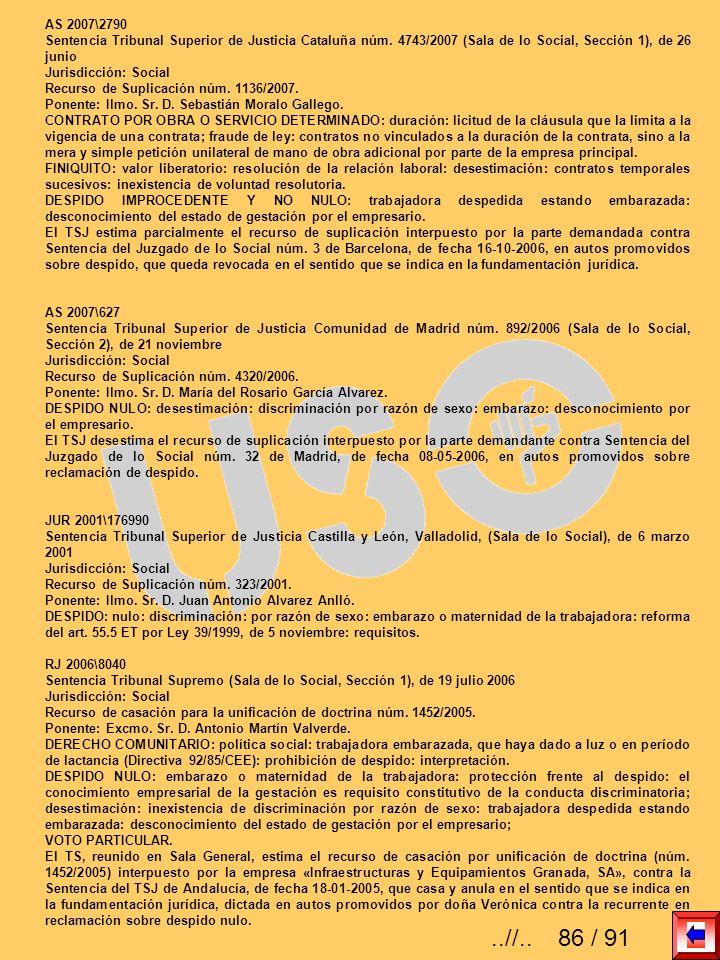 AS 2007\2790 Sentencia Tribunal Superior de Justicia Cataluña núm. 4743/2007 (Sala de lo Social, Sección 1), de 26 junio.