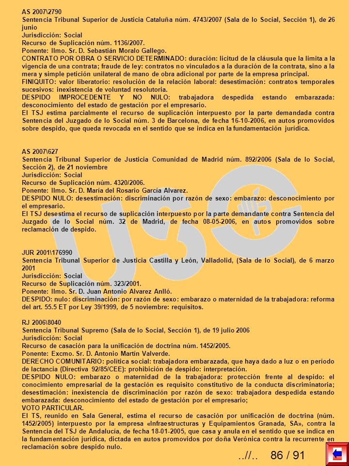 AS 2007\2790Sentencia Tribunal Superior de Justicia Cataluña núm. 4743/2007 (Sala de lo Social, Sección 1), de 26 junio.