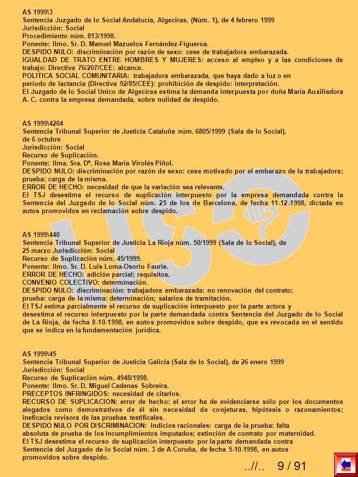 AS 1999\3 Sentencia Juzgado de lo Social Andalucía, Algeciras, (Núm. 1), de 4 febrero 1999. Jurisdicción: Social.