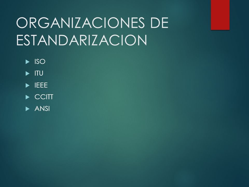 ORGANIZACIONES DE ESTANDARIZACION