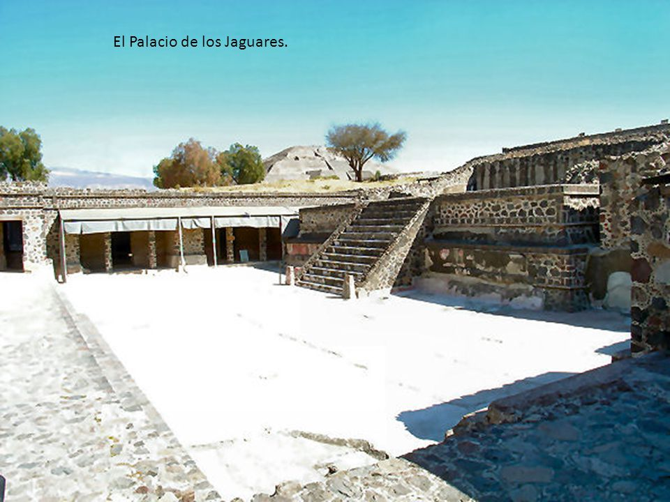 El Palacio de los Jaguares.