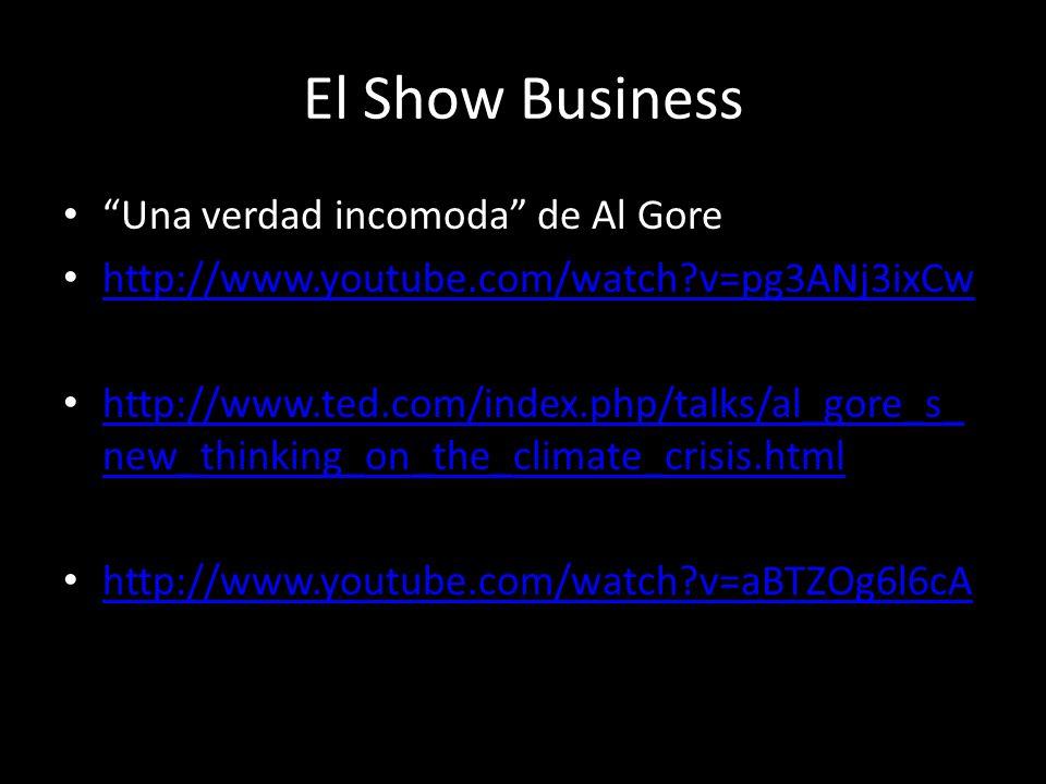 El Show Business Una verdad incomoda de Al Gore