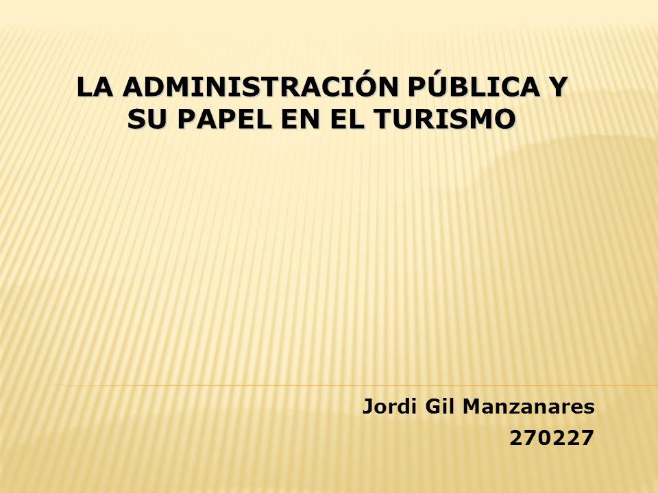La administración pública y su papel en el turismo