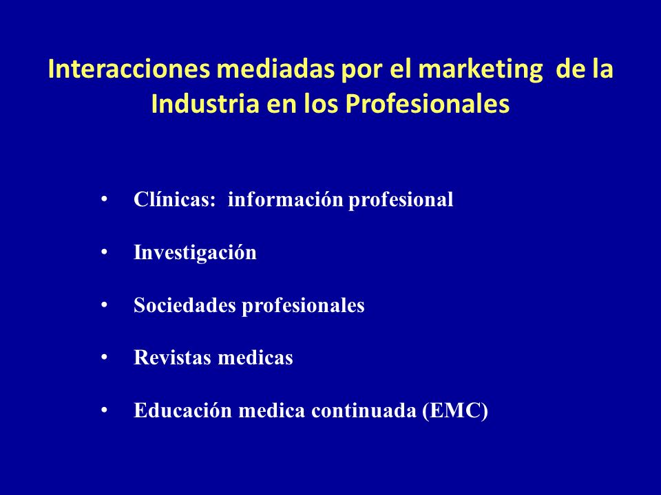 Interacciones mediadas por el marketing de la Industria en los Profesionales