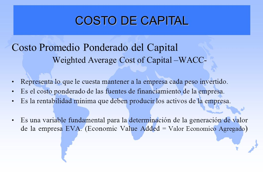 Weighted Average Cost of Capital –WACC-