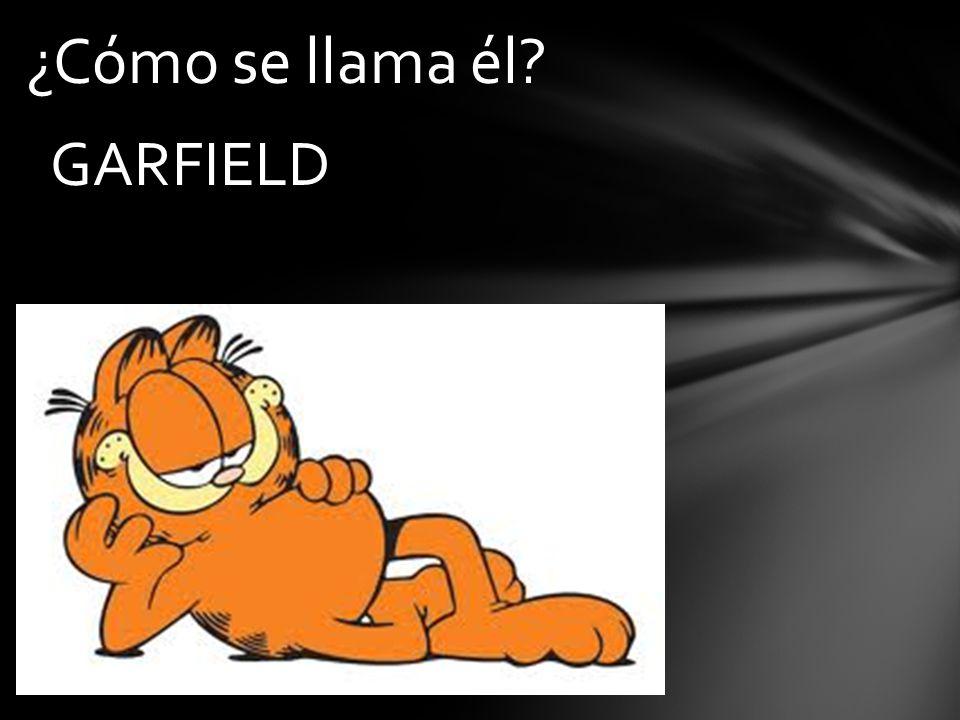 ¿Cómo se llama él GARFIELD