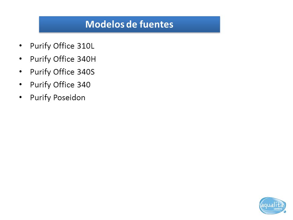Modelos de fuentes Purify Office 310L Purify Office 340H