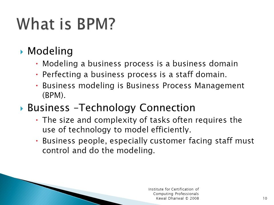 What is BPM Modeling Business –Technology Connection