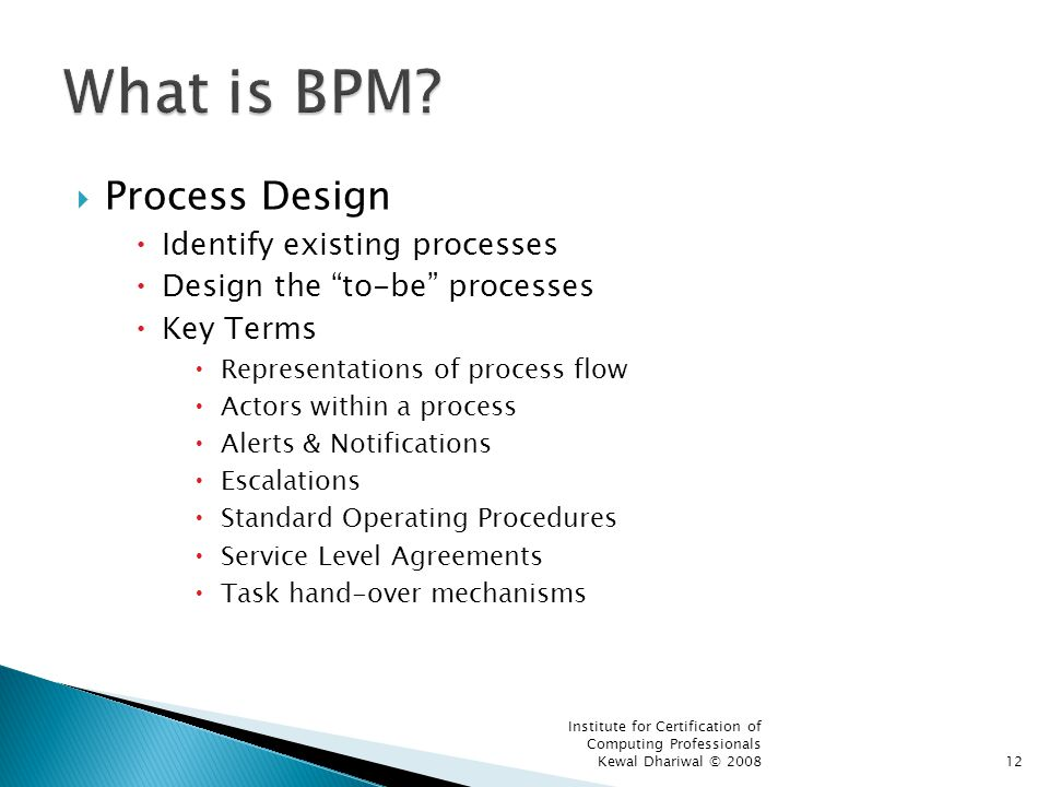 What is BPM Process Design Identify existing processes