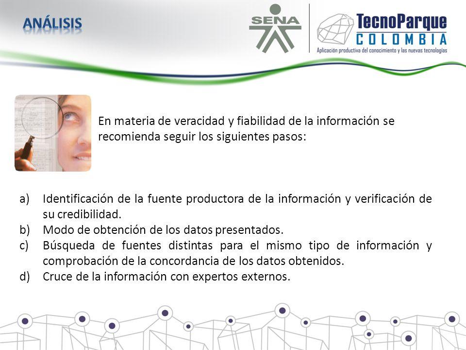 análisis En materia de veracidad y fiabilidad de la información se