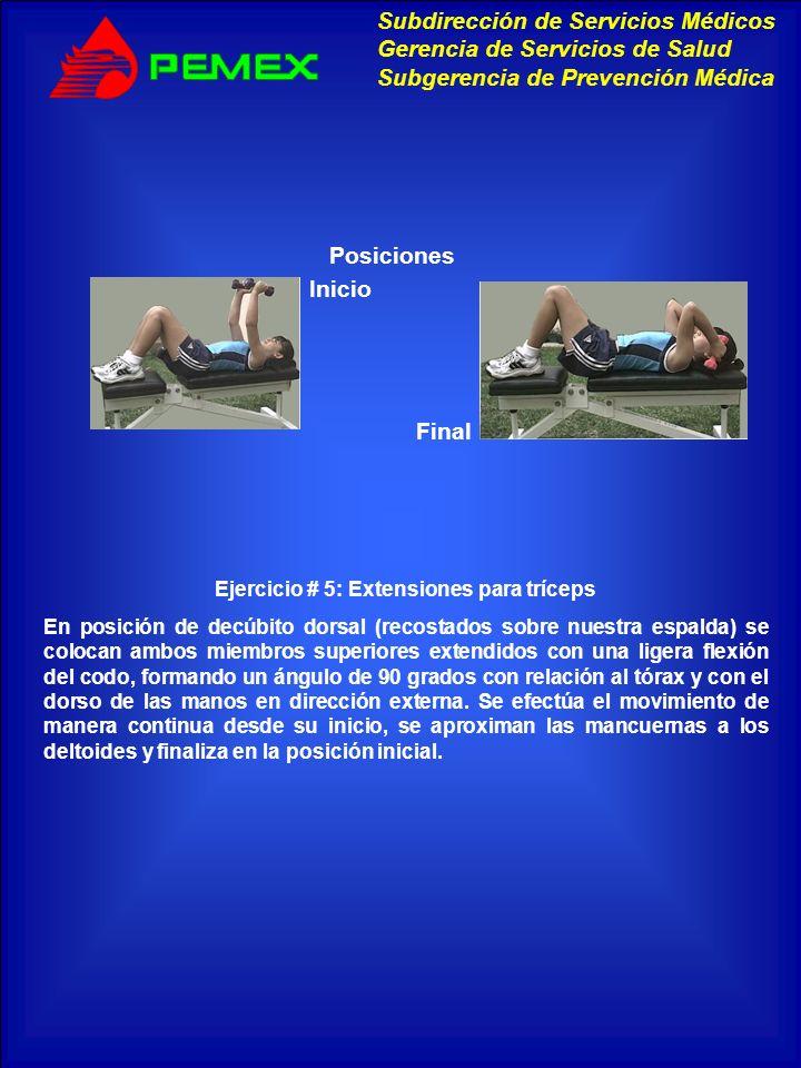 Ejercicio # 5: Extensiones para tríceps