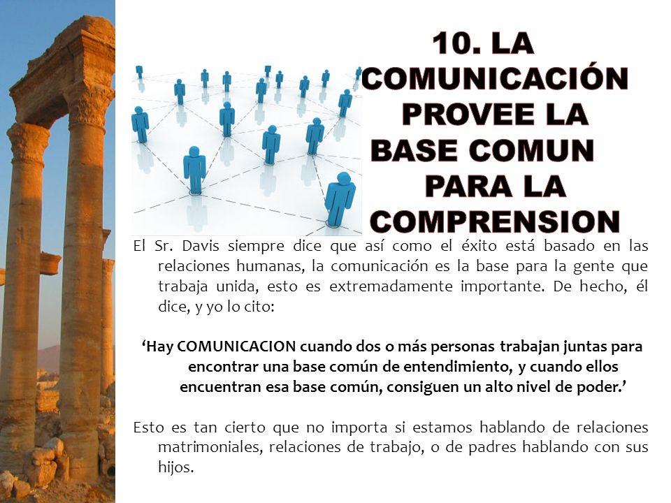 10. LA COMUNICACIÓN PROVEE LA
