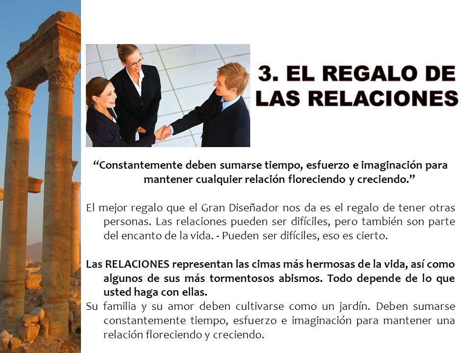3. EL REGALO DE LAS RELACIONES