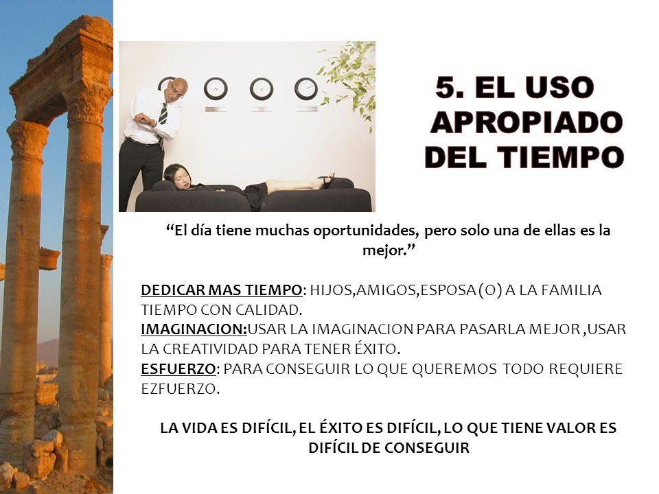 5. EL USO APROPIADO DEL TIEMPO