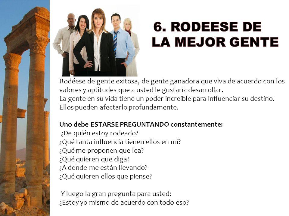 6. RODEESE DE LA MEJOR GENTE
