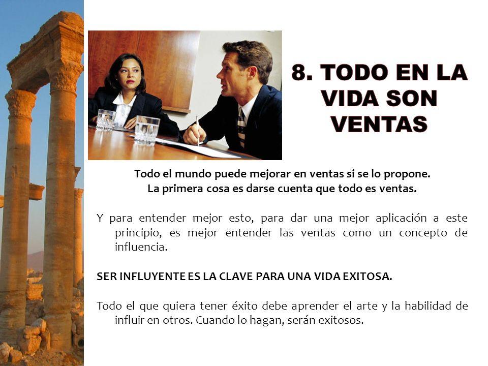 8. TODO EN LA VIDA SON VENTAS