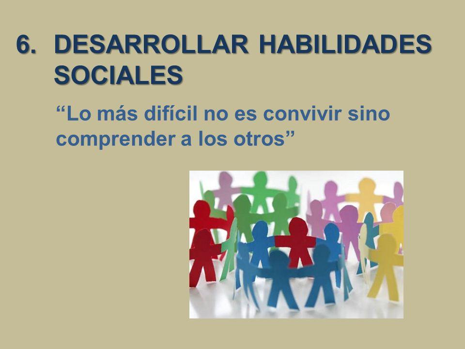 DESARROLLAR HABILIDADES SOCIALES