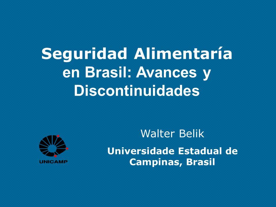 Seguridad Alimentaría en Brasil: Avances y Discontinuidades