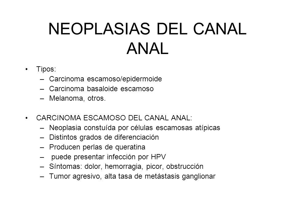 NEOPLASIAS DEL CANAL ANAL