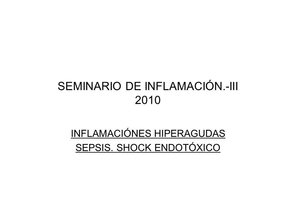 SEMINARIO DE INFLAMACIÓN.-III 2010
